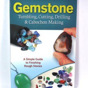 Gemstone - Tumbling, Cutting, Drilling & Cabochon Making
