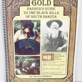 Gold Panner's Guide to the Black Hills of South Dakota Book